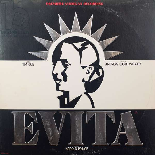 Evita -  composed  by Andrew Lloyd Webber and Time Rice