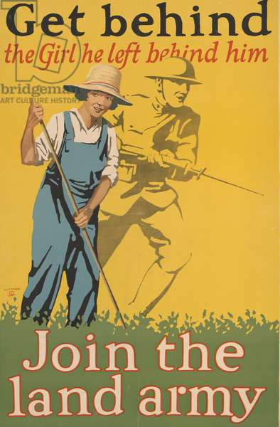 Get behind the girl he left behind him Join the land army, 1918 (colour lithograph)
