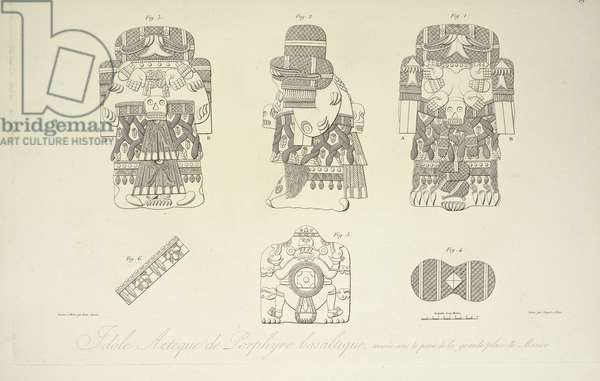 Aztec Idol of Basaltic Porphyry, Found Beneath the Grand Plaza of Mexico City, engraved by Cloquet, illustration from 'Vues des Cordillères et Monumens des Peuples Indigènes de l'Amérique' by Alexander von Humboldt and Aime Bonpland, 1813 (engraving)