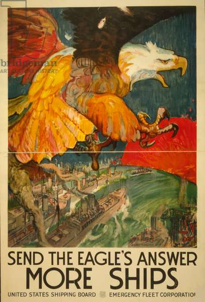 Send the eagle's answer - more ships, 1917 (lithograph)