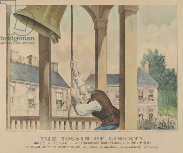 The Tocsin of Liberty Rung by the State House Bell, Philadelphia on July 4th 1776, 1876 (hand-coloured lithograph)