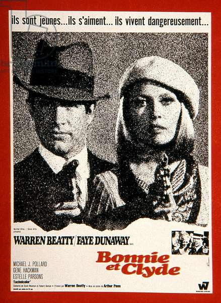 Affiche du film Bonnie et Clyde d'ArthurPenn avec Warren Beatty et Faye Dunaway 1967