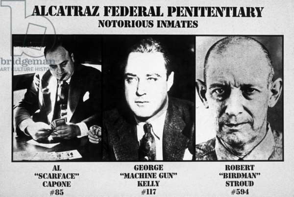 Poster of the Federal Prison of Alcatraz where was imprisoned Al Capone George Kelly and Robert Stroud