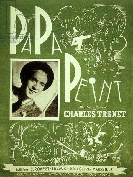 "Charles Trenet ""Papa peint "" Editions Trebor. 1942"