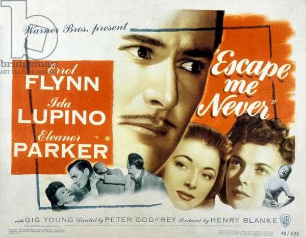 Escape me never de PeterGodfrey avec Errol Flynn et Ida Lupino 1947