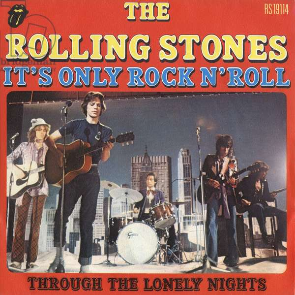 Single record sleeve of Rolling Stones : It's only rock n'roll and Through the lonely nights 1974