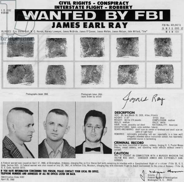 The FBI Wanted Poster for James Earl Ray, assassin of Dr. Martin Luther King  Jr., circa 1968