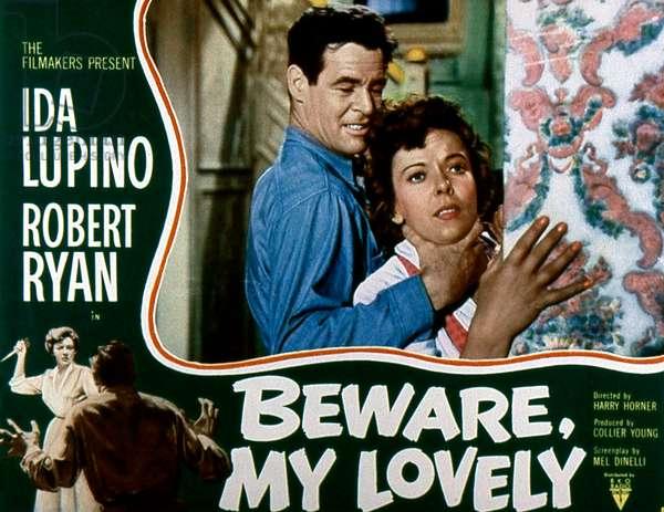 Beware my lovely de HarryHorner avec Ida Lupino et Robert Ryan 1952