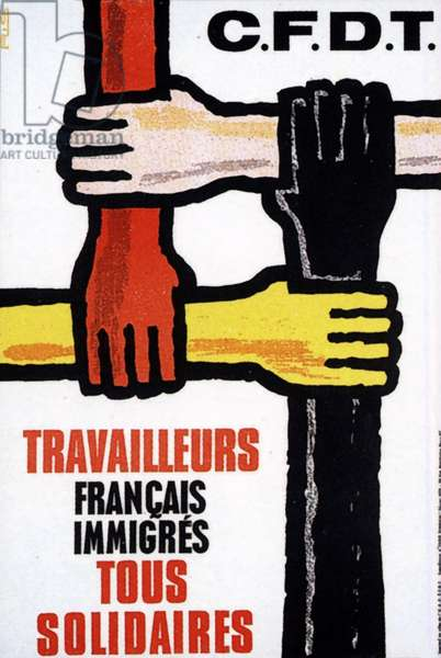 Trade union poster, 1973 to encourge all workers (French, african, asiatic) to work together