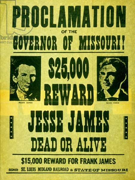 Proclamation of the Governor of Missouri:  reward: Jesse James dead or alive (wanted poster)
