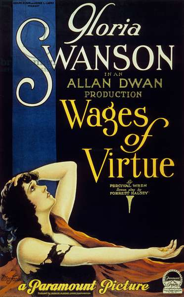 Le prix de la vertue wages of virtue de AllanDwan avec Gloria Swanson 1924