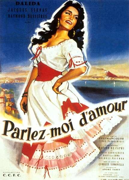 Che femmina... e che dollari! (Parlez moi d amour) de Giorgio Simonelli avec Dalida 1961