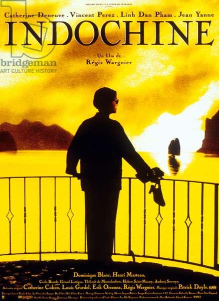 Affiche du film Indochine de RegisWargnier avec Catherine Deneuve 1992