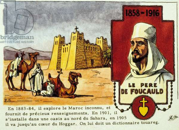 Father Foucauld (1858-1916) French soldier and missionnary