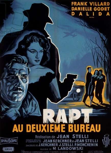 """Affiche du film """"Rapt au deuxieme bureau"""" 1958 de JeanStelli avec Frank Villard Danielle Godet et Dalida"""