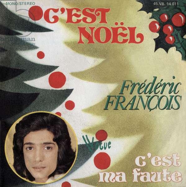 "Frederic Francois 1975 ""C est noel"" and ""C est ma foul"""