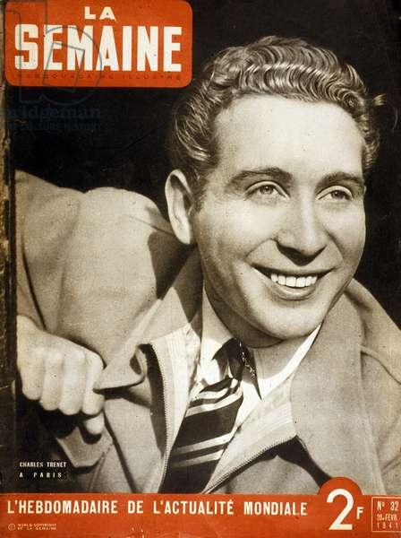 "French Singer Charles Trenet, cover of magazine ""La semaine"" February 20, 1941"