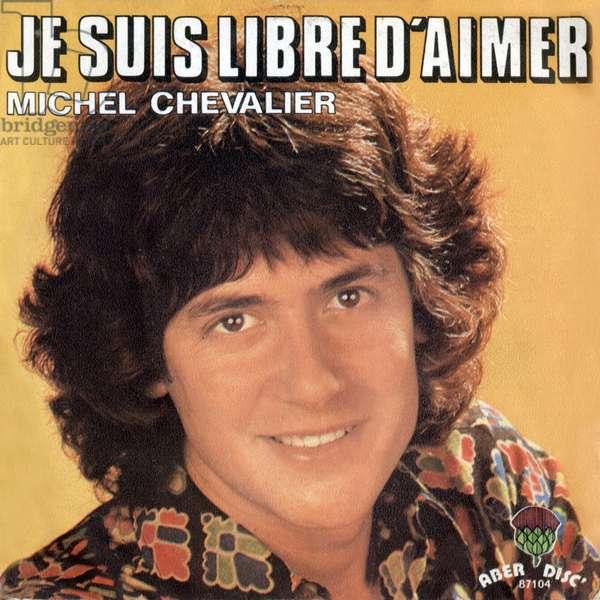 "Michel Chevalier 1973 ""Je suis libre d aimer"" vinyl record sleeve"