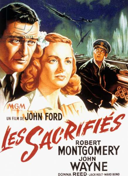 Les sacrifies (They were expandables) de JohnFord avec Robert Montgomery John Wayne et Donna Reed 1945