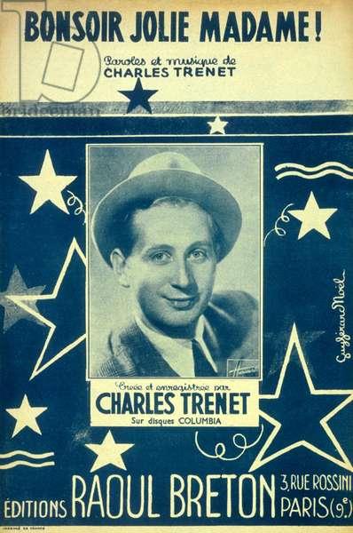 "Charles Trenet ""Bonsoir jolie madame"". Editions Raoul Breton 1941"