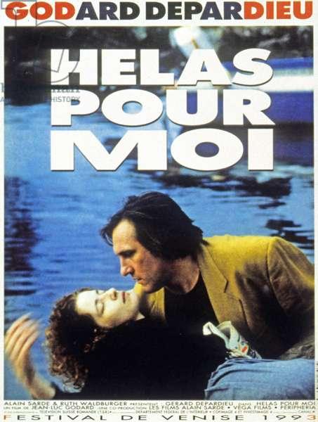 Affiche du film Helas pour moi de Jean-LucGodard avec Gerard Depardieu 1993