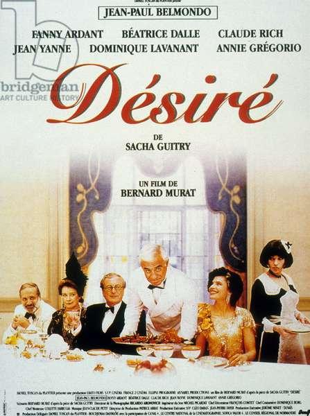 Affiche du film Desire de Bernard Murat, d'après une pièce de Sacha Guitry avec Jean Yanne, Dominique Lavanant, Claude Rich, Jean-Paul Belmondo, Fanny Ardant, Béatrice Dalle, 1996.