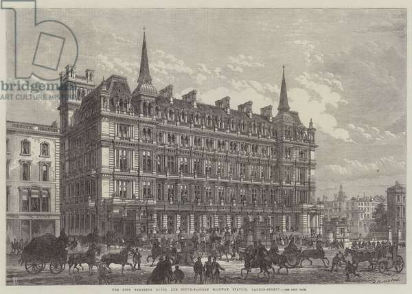 The City Terminus Hotel and South-Eastern Railway Station, Cannon-Street (engraving)