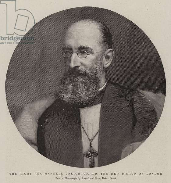 The Right Reverend Mandell Creighton, DD, the New Bishop of London (engraving)