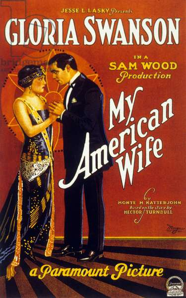 My American wife de Sam Wood avec Gloria Swanson 1922