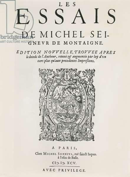 'Les Essais', by Michel de Montaigne, published 1595 (engraving)