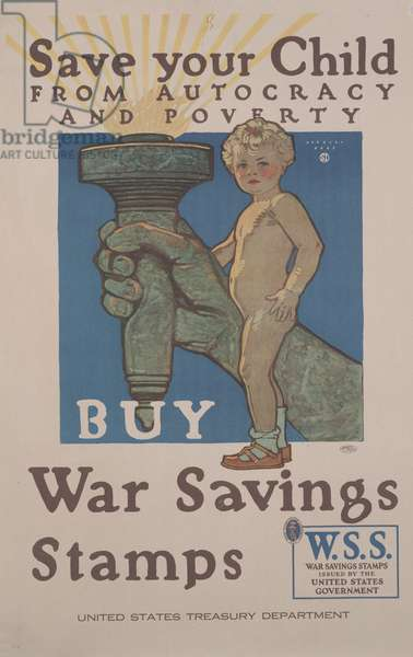 Save Your Child from Autocracy and Poverty, Buy War Savings Stamps, c.1918 (colour litho)