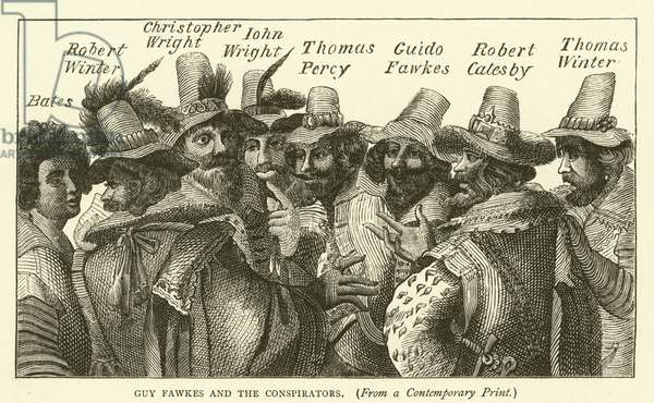 Guy Fawkes and the conspirators, from a contemporary print (engraving)