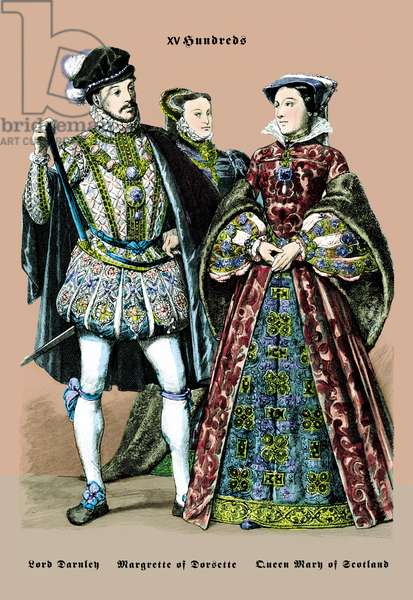 Lord Darnley, Margarette of Dorsette, and Mary Queen of Scotland, 16th Century, Court Costumes 400 - 800 CE