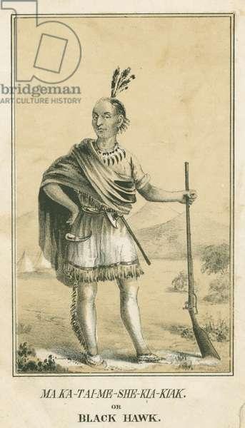 Ma Ka-Tai-Me-She-Kia-Kiak or Black Hawk, 1840 (litho)