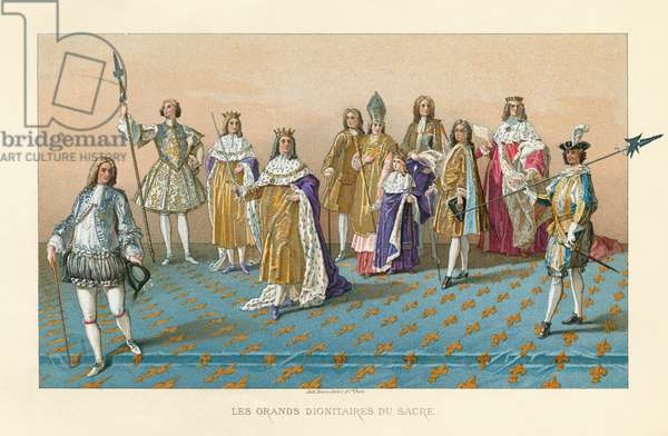 LOUIS XV (1710-1774) King of France, 1715-1774. 'Les grands dignitaires du sacre.' At his coronation on 25 October 1722, at Reims Cathedral. Also pictured are Thomas de Dreux-Brézé, Claude Louis Hector de Villars; Joseph de Lorraine, Count of Harcourt; the Archbishop of Reims; Duc de Villeroy; and Joseph Fleuriau d'Armenonville. Chromolithograph, 1875.