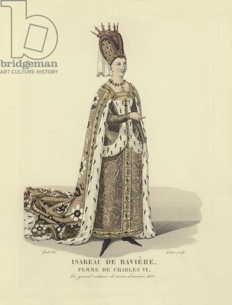 Isabeau of Bavaria, wife of King Charles VI of France (coloured engraving)