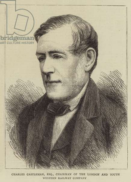 Charles Castleman, Esquire, Chairman of the London and South Western Railway Company (engraving)