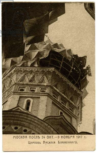 Russian Postcard Depicting Damage Done to Saint Basil's Cathedral During the Bolshevik Takeover of Moscow, 1917 (b/w photo)