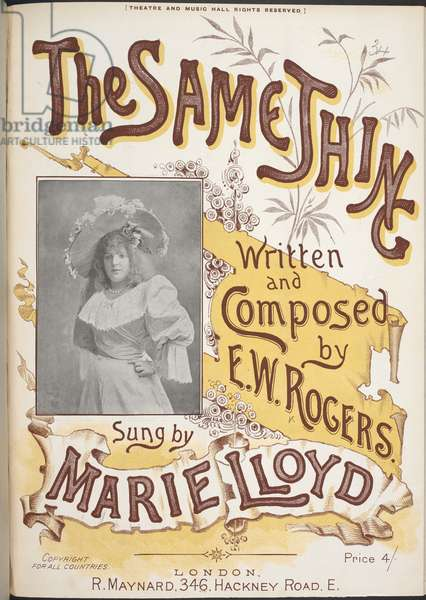 Music cover for 'The same thing', sung by Marie Lloyd. Marie Lloyd (/ˈmɑːri/;[1] born Matilda Alice Victoria Wood; 12 February 1870 - 7 October 1922) was an English music hall singer, comedian and musical theatre actress during the late 19th and early 20th centuries. She was affectionately called the