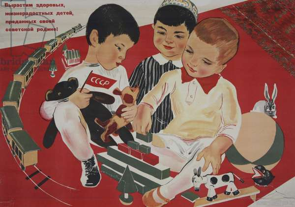 Let us bring up healthy and happy children, dedicated to their Soviet Mother Country!, 1937 (colour litho)