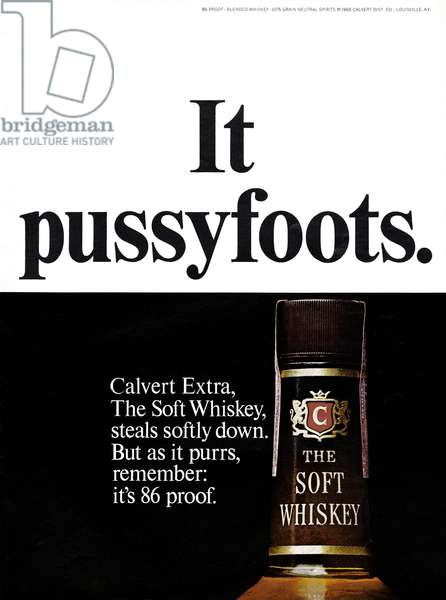 AD: WHISKEY, 1968 American advertisement for Calvert Whiskey. Photograph, 1968.