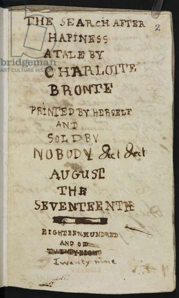 MS Ashley 156 'The Search after Happiness: a tale … ' by Charlotte Brontë, 1829 (ink on paper)