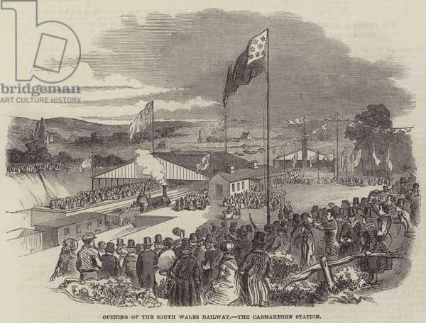 Opening of the South Wales Railway, the Carmarthen Station (engraving)