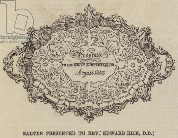 Salver presented to Reverend Edward Rice, DD (engraving)
