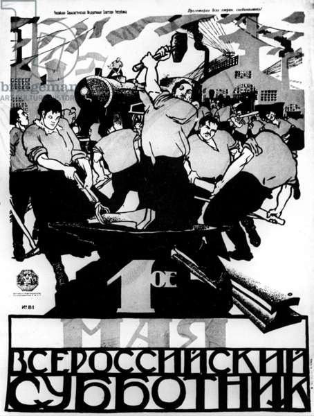 A Poster of the First Years of the Soviet Power Dedicated to the All-Russian Subbotnik, Day of Unpaid Work On May 1. the Artist is Unknown. Reproduction. Ria Novosti/Sputnik (litho)