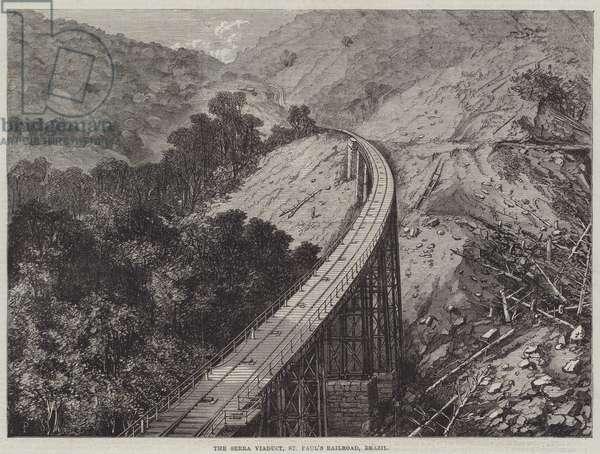 The Serra Viaduct, St Paul's Railroad, Brazil (engraving)