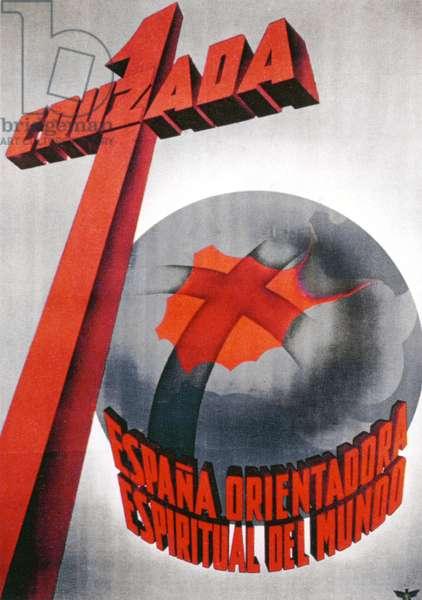 SPANISH CIVIL WAR, 1936 'I Cruzada [The Crusade].' Spanish Civil War poster, 1936, by Francisco Franco's Nationalist forces.