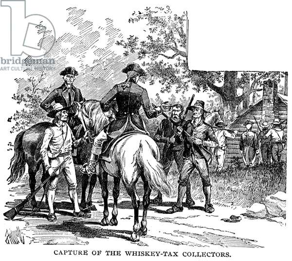 WHISKEY REBELLION, 1794 The capture of a tax collector at Pigeon Creek, Washington County, Pennsylvania, during the Whiskey Rebellion in 1794. Wood engraving, American, 1876.