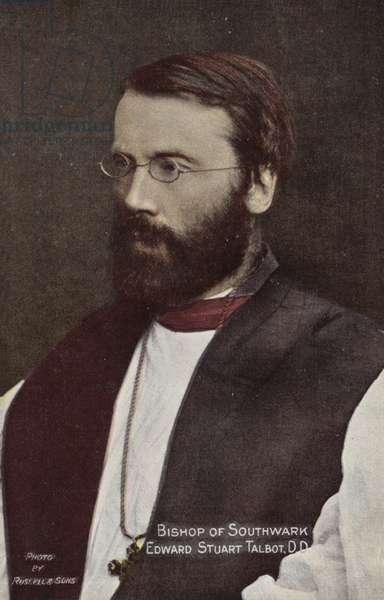 Bishop of Southwark, Edward Stuart Talbot, DD (photo)