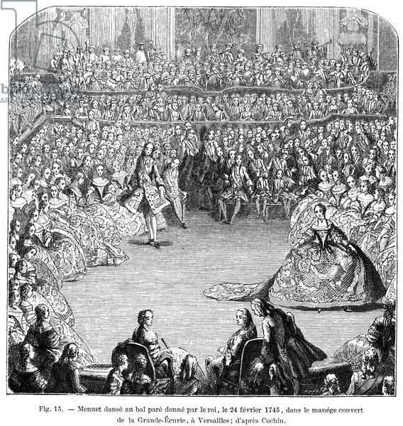 DANCE: MINUET, 1745 The minuet danced at a ball given by King Louis XV at Versailles on February 24, 1745: wood engraving after Cochin.